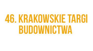 46. Krakowskie Targi Budownictwa