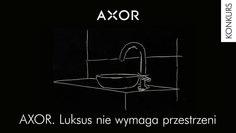 """""""AXOR. Luksus nie wymaga przestrzeni"""". Konkurs AXOR startuje 5 lipca"""