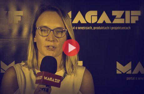 Malwina Skubińska - BESCO - podczas wywiadu dla MAGAZIF na Warsaw Home 2018