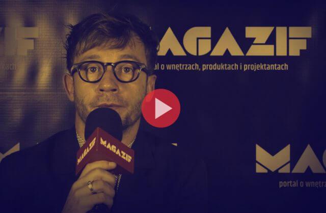 Paweł Kubara - Comforty - podczas wywiadu dla MAGAZIF na Warsaw Home 2018