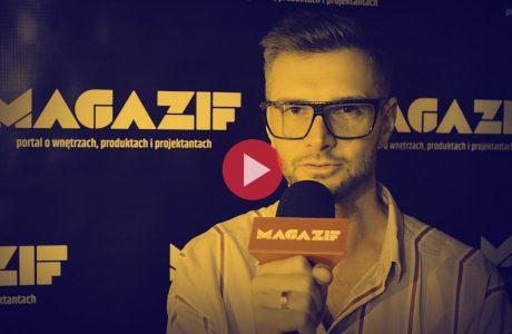 Kamil Ginglas podczas wywiadu dla MAGAZIF na Warsaw Home 2018
