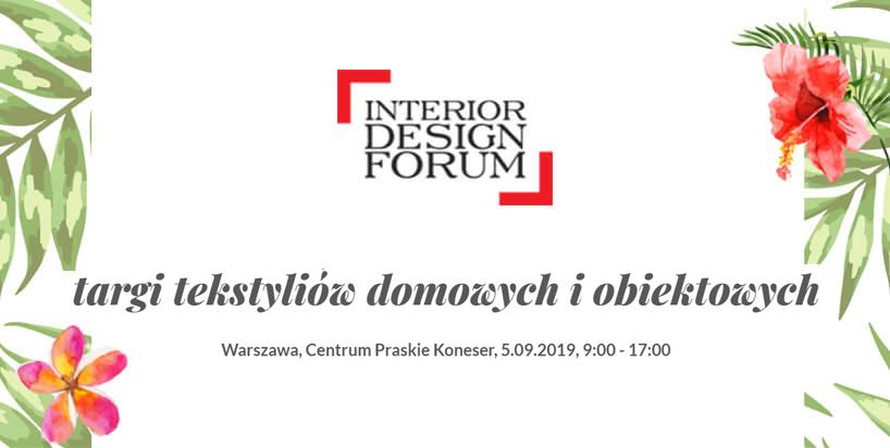 zaproszenie na Interior Design Forum 2019 - edycja wrześniowa