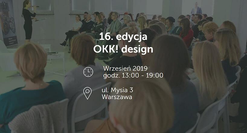 zaproszenie na 16. edycja OKK! design