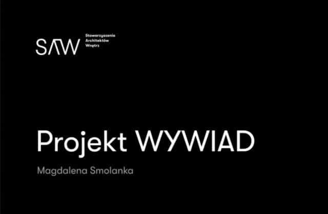 Projekt WYWIAD. SAW inauguruje autorski cykl rozmów z architektami