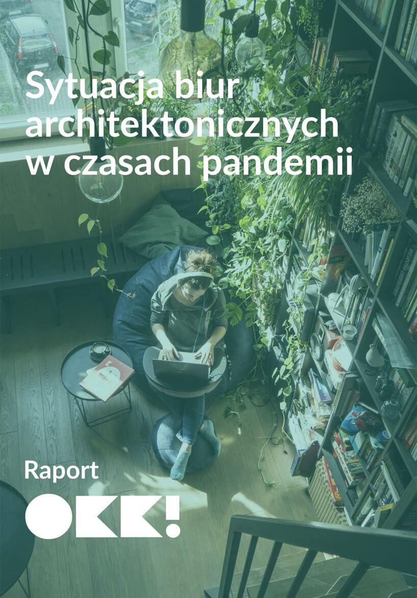 okładka raportu okk branża architektoniczna wczasach pandemii kobieta pracująca wdomu