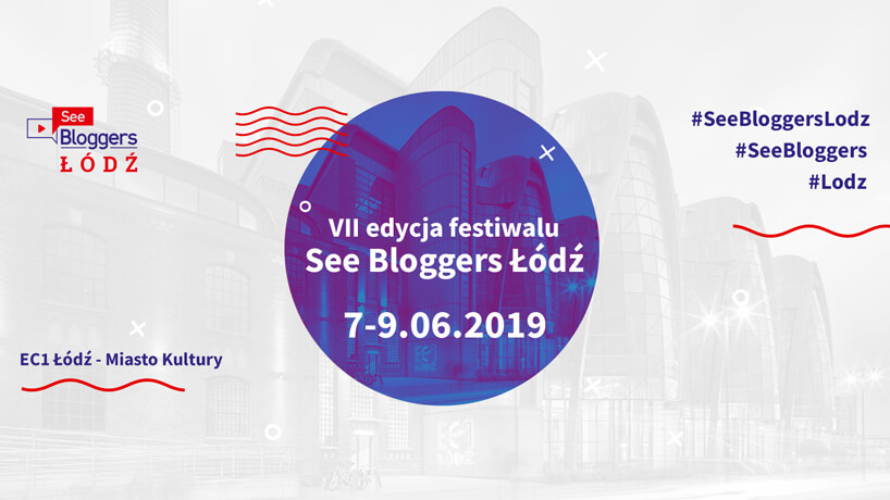 zaproszenie na see bloggers Łódź 2019