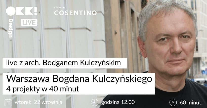 plakat spotkania online zarchitektem Bogdanem Kulczyńskim