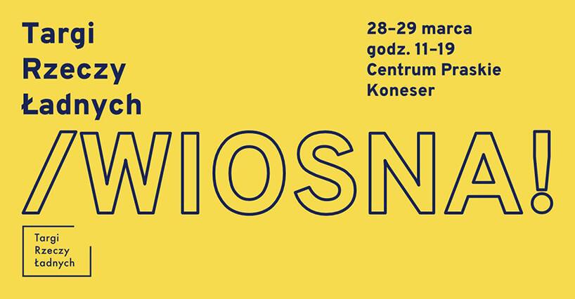 plakat Targi Rzeczy Ładnych 2020 znapisem wiosna! na żółtym tle