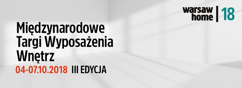 zaproszenie na Warsaw Home Expo 2018