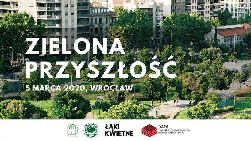 plakat konferencji Zielona przyszłość 2020 Wrocław